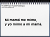 spn-trabalenguas-voicethread-template-m-mi-mama-me-mima-001