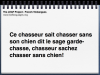 frn-virelangues-voicethread-template-s-ce-chasseur-sait-001