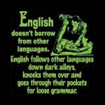 English Doesn't Borrow ...