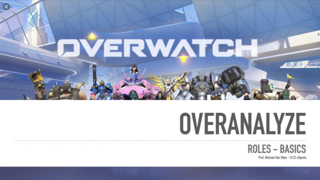 Overwatch - Overanalyzed - Roles and Functions