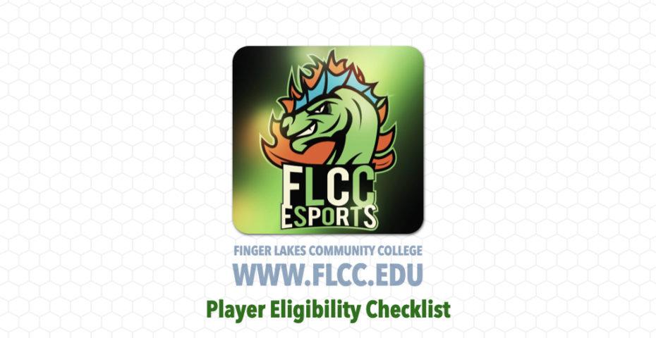 eSports at FLCC - Player Eligibility Checklist