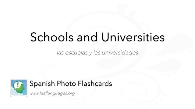 Spanish Photo Flashcards: Schools and Universities