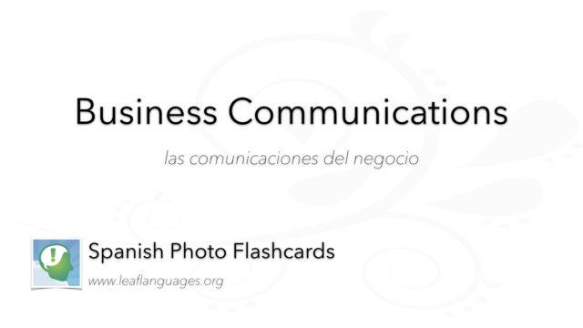 Spanish Photo Flashcards: Business Communications