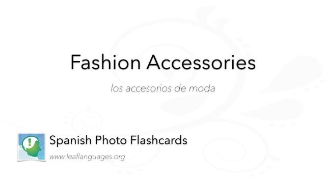 Spanish Photo Flashcards: Fashion Accessories