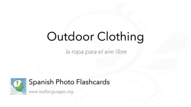 Spanish Vocabulary: Outdoor Clothing