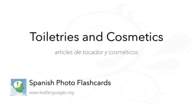 Spanish Photo Flashcards: Toiletries and Cosmetics