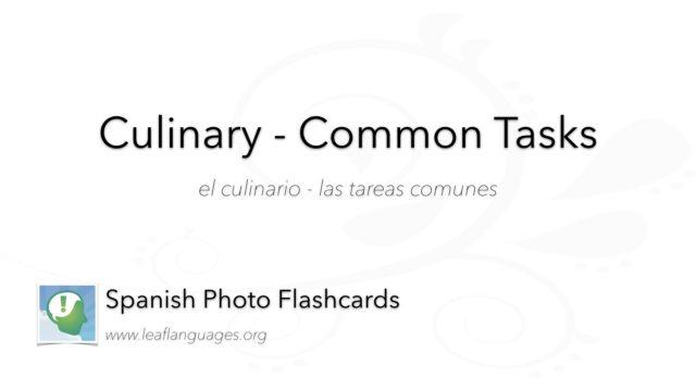 Spanish Photo Flashcards: Culinary - Common Tasks