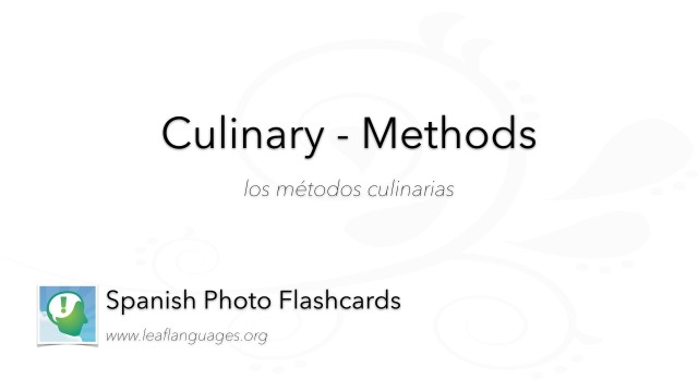 Spanish Photo Flashcards: Culinary - Methods