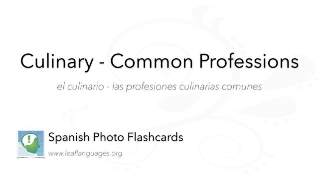 Spanish Photo Flashcards: Culinary - Common Professions