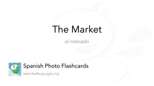 Spanish Photo Flashcards: Culinary - The Market