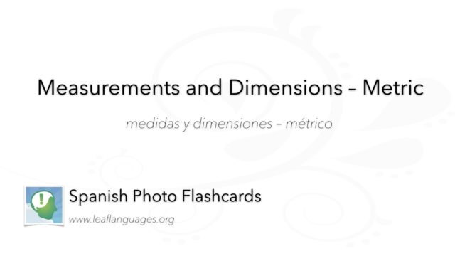 Spanish Photo Flashcards: Measurements and Dimensions - Metric