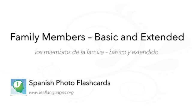 Spanish Photo Flashcards: Family Members - Basic and Extended