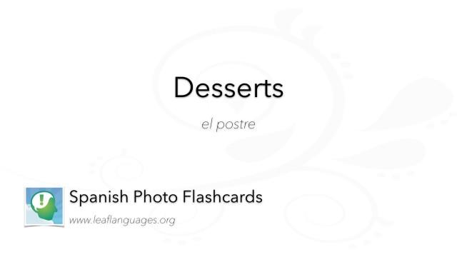 Spanish Photo Flashcards: Food - Desserts