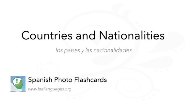 Spanish Photo Flashcards: Countries and Nationalities