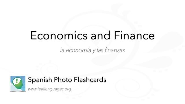 Spanish Photo Flashcards: Economics and Finance