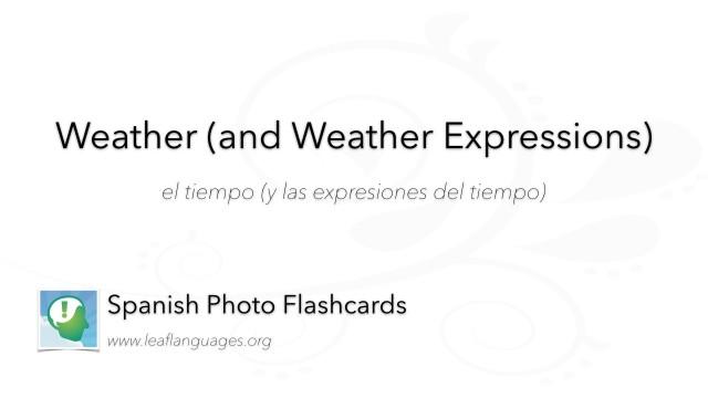 Spanish Photo Flashcards: The Weather