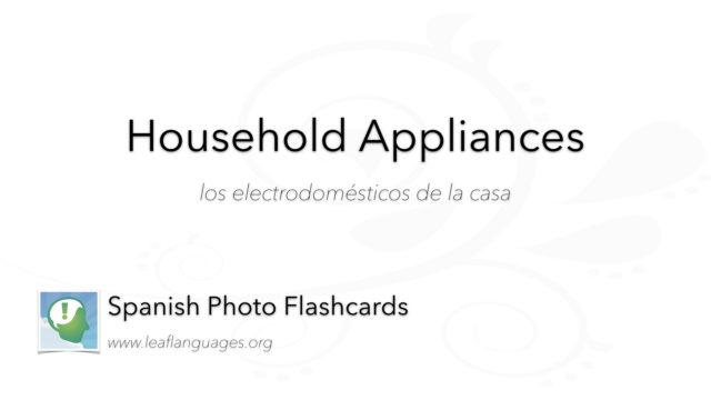 Spanish Photo Flashcards: Household Appliances
