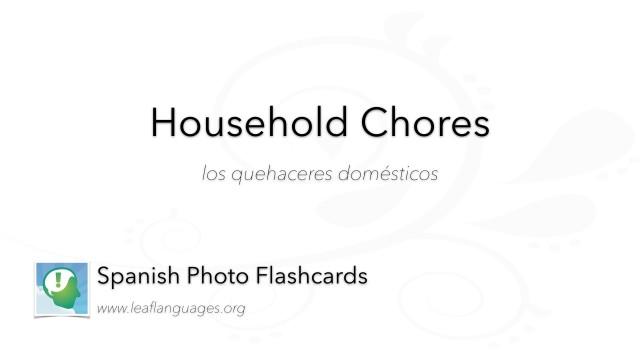 Spanish Photo Flashcards: Household Chores