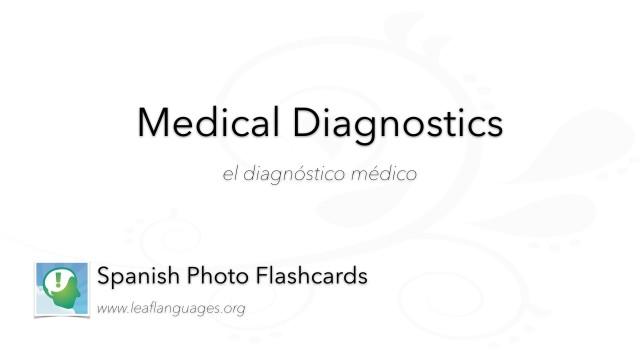 Spanish Photo Flashcards: Medical - Diagnostics