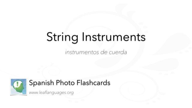 Spanish Photo Flashcards: String Instruments