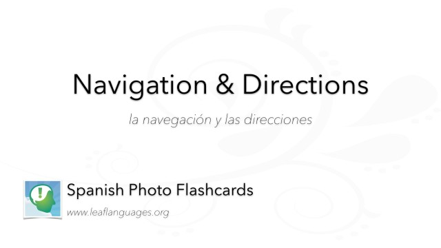 Spanish Photo Flashcards: Navigation and Directions