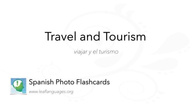 Spanish Photo Flashcards: Travel and Tourism