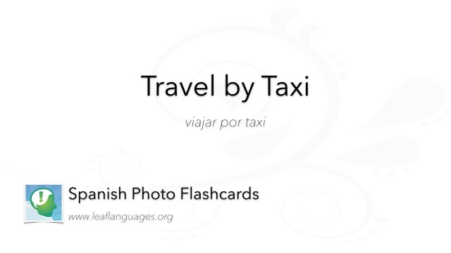 Spanish Photo Flashcards: Travel by Taxi