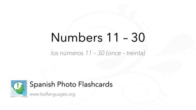 Spanish Photo Flashcards: Numbers 11 - 30