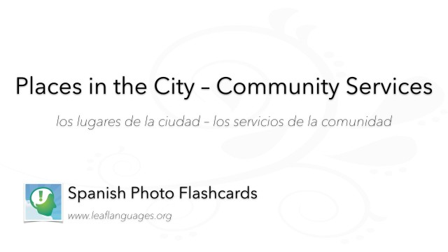 Spanish Photo Flashcards: Places in the City - Community Services