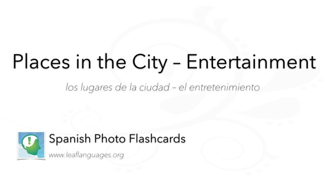 Spanish Photo Flashcards: Places in the City - Entertainment