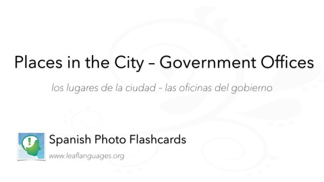Spanish Photo Flashcards: Places in the City - Government Offices