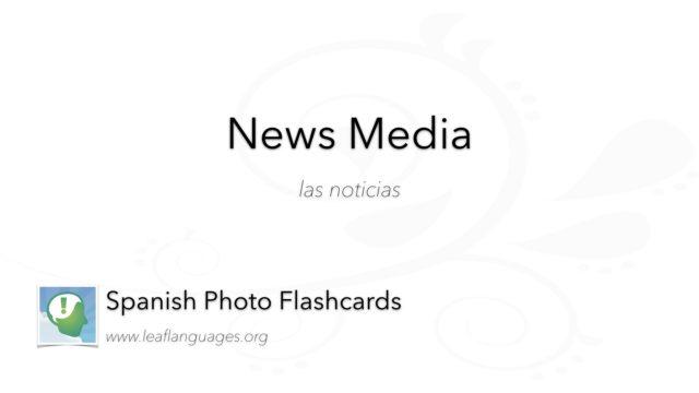 Spanish Photo Flashcards: News Media