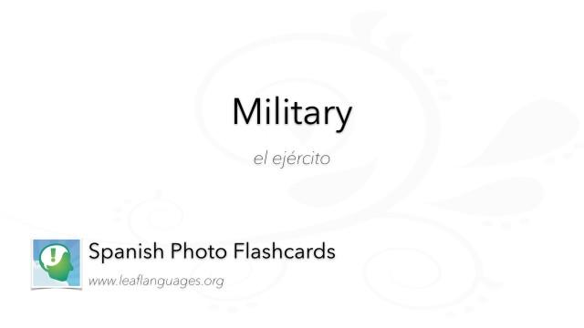 Spanish Photo Flashcards: Military