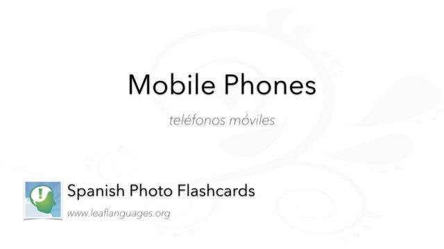 Spanish Photo Flashcards: Mobile Phones