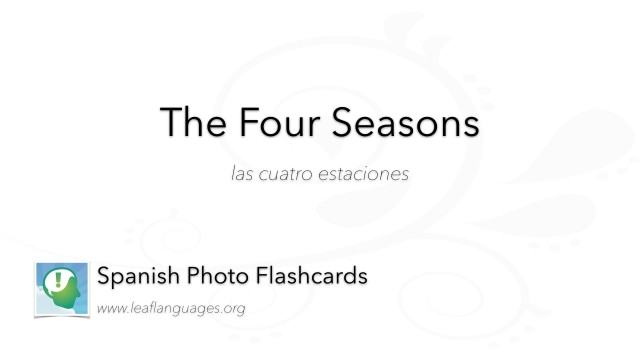 Spanish Photo Flashcards: The Four Seasons