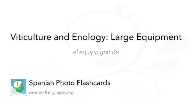 Spanish Photo Flashcards: Viticulture and Enology - Large Equipment