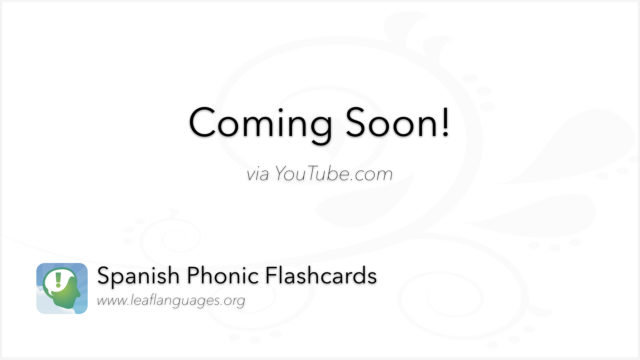 LEAF Spanish Photo Flashcards Coming Soon