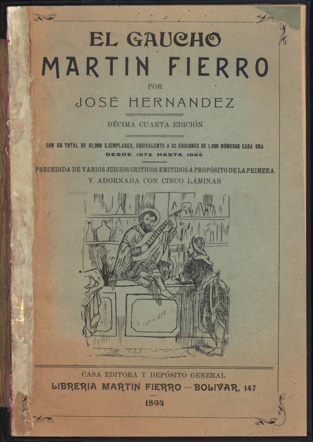 Spanish Reading Selections: Hernandez - El Gaucho Martín Fierro