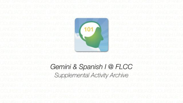 Gemini - Spanish 101 - Supplemental Activity Archive