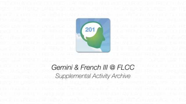 Gemini - French III - Supplemental Activity Archive